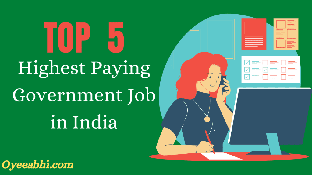 Highest Paying Government Job in India